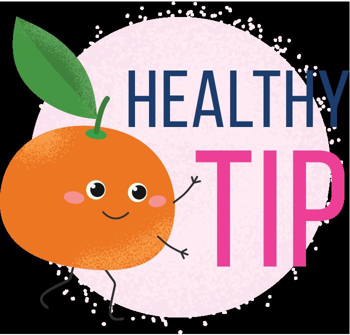 Healthy Tip